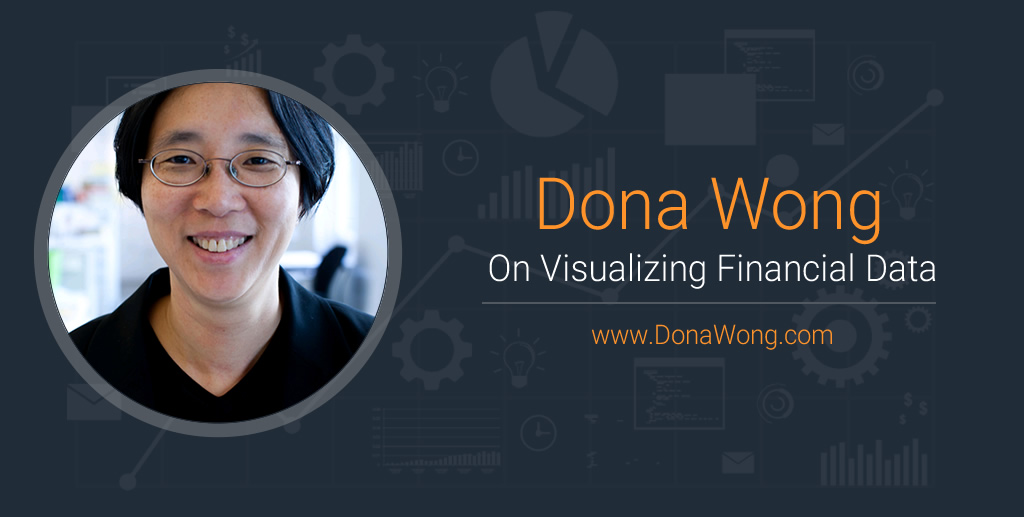 Dona Wong On Visualizing Financial Data