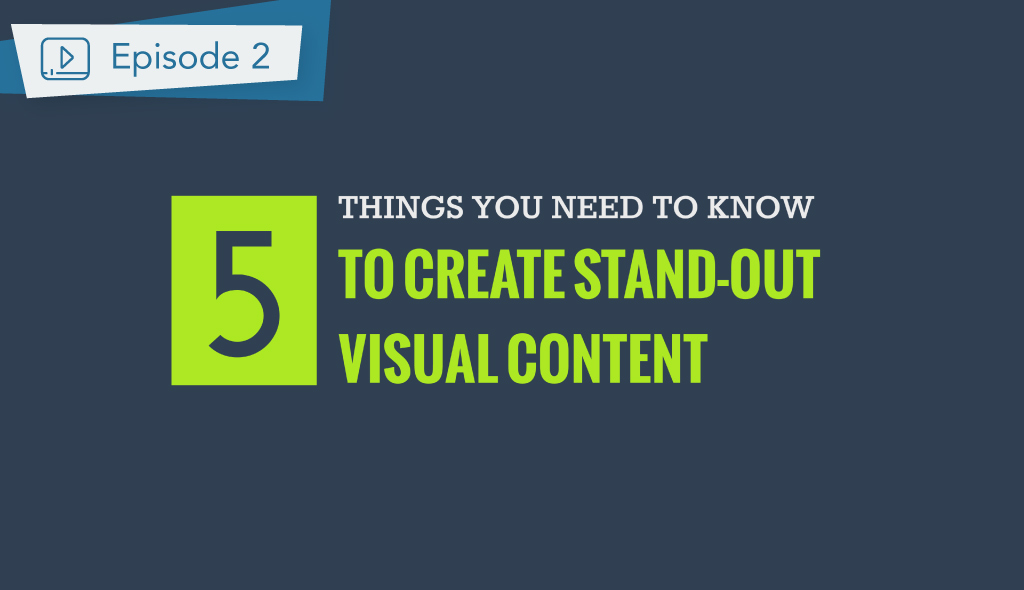 Visual Design Principles - 5 Things to Create Visual Content